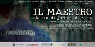 Il Maestro, storia di judo e di vita in anteprima a Torino con la presenza  di Gianni Maddaloni