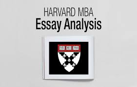hbs mba essay analysis deadlines ⋆ fxmbaconsulting
