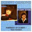 A Portrait of Donny/Too Young