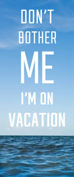 I Need A Vacation Quotes Daily Motivational Quotes