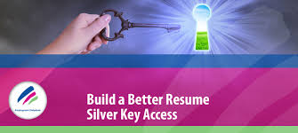 Build A Better Resume Silver Key Employment Helpdesk