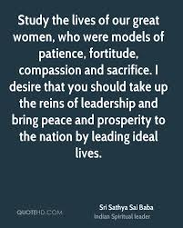 sri sathya sai baba quotes quotehd study the lives of our great women who were models of patience fortitude