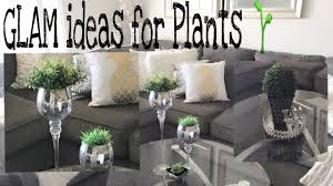 GLAM HOME DECOR | 🌱 Plant Glam| simple ideas for Plants \u0026 more ...