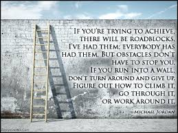 Overcoming Obstacles Quotes Interesting Lovely Quotes For Overcoming Obstacles In Life Or 48 Quotes About