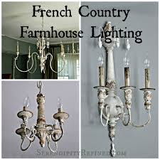 french country farmhouse style chandeliers and sconces with resources serendipityrefined com