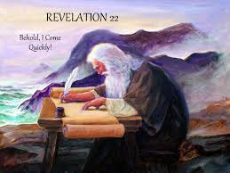 Image result for THE BOOK OF REVELATION CHAPTER 22