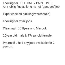 17 Year Old Jobs Part Time Looking For Packing Job For 2 Person Bulletin Board Looking For On