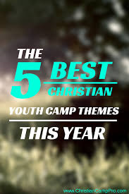 Youth Revival Scriptures The 5 Best Christian Youth Camp Themes This Year