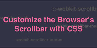 Customize the Browser's Scrollbar with CSS ― Scotch.io