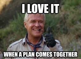 Image result for i love it when a plan comes together gif