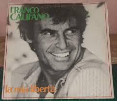 Franco Califano - La mia libertà - Vinile LP