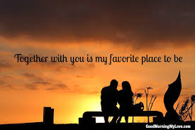 Good Morning Love Quotes For Her Adorable Romantic Sweet Love Quotes For The Morning