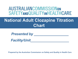 Clozapine Dosage And Titration Chart National Adult Clozapine Titration Chart