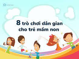 8 trò chơi dân gian thú vị cho trẻ mầm non