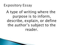 expository essay academic vocabulary ppt video online  3 expository essay a type of writing where the purpose is to inform describe explain or define the author s subject to the reader