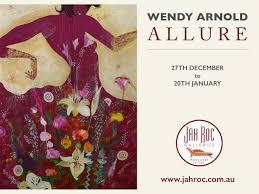 """Wendy Arnold """"Allure"""" Exhibition @ JahRoc Galleries – Your Margaret River  Region"""