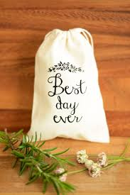 Best Day Ever Wedding favour bags, wedding favor bags, muslin favor bags,  small