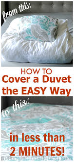 how to cover a duvet the easy way two minute trick