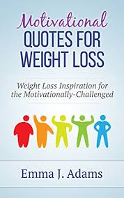 Weight Loss Motivational Quotes Motivational Quotes For Weight Loss Weight Loss Inspiration For The