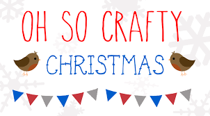 Crafty Oh So Crafty Christmas 2014 Chapter