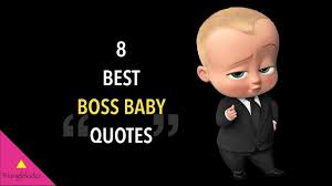 Boss Baby Quotes Images Free Download Wallpaper