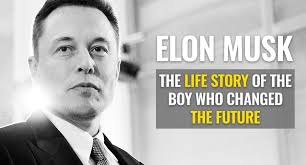 Video Elon Musks Life Story How A Boy Changed The Future