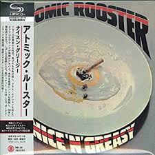 <b>Nice</b> 'n' Greasy -Shm-CD-: <b>Atomic Rooster</b>: Amazon.in: Music