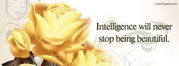 Beautiful Quotes Cover Photos For Facebook Best of Intelligence Will Never Stop Being Beautiful Facebook Cover