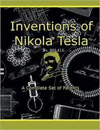 nikola tesla inventions. inventions of nikola tesla: a complete set patents: tesla, ty shedleski: 9780990606116: amazon.com: books tesla