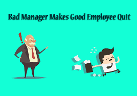 what makes a great employee actions of manager that make good employees quit