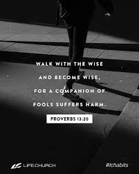 """lifechurch on Twitter: """"Walk with the wise and become wise, for a companion  of fools suffers harm. Proverbs 13:20 #lchabits #lifechurch #fridayfeeling…  https://t.co/XDAj3FKcqF"""""""