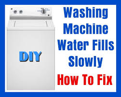 washer fills slowly
