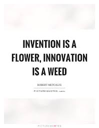 Innovation Quotes Stunning 48 Best Innovation Quotes For Inspiration