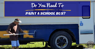 when painting a school bus conversion here are 3 options