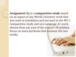 world literature essays % total world literature paper  assignment 2a is a comparative study based on an aspect of any world literature work that