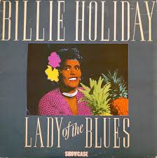 <b>Billie Holiday</b> - <b>Lady</b> Of The Blues (1985, Vinyl) | Discogs