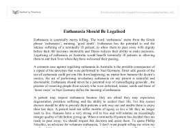 pro essay on euthanasia why should euthanasia be legalized custom essay meister com