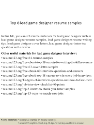 Top 8 lead game designer resume samples In this file, you can ref resume  materials ...
