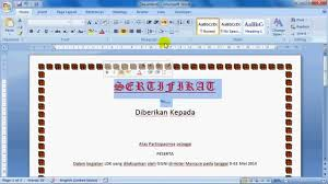 di word tutorial membuat sertifikat dengan microsfot office word youtube