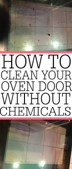 check out this easy way of how to clean your oven glass