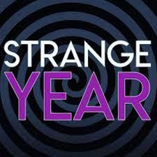 Strange Year: A Strange History Podcast