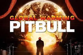 global warming pitbull. Modren Pitbull Global Warming With Pitbull R