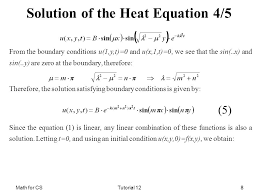 math for cstutorial 128 solution of the heat equation 4 5 from the boundary conditions