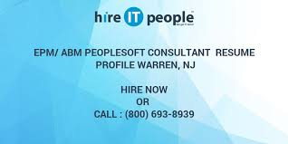 People Soft Consultant Resume Custom EPMABM PeopleSoft Consultant Resume Profile Warren NJ Hire IT