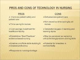 technology and nursing past present and future perspectives pros cons 15