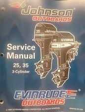 johnson 3 hp outboard 1996 johnson evinrude 25 35 hp 3 cylinder outboard factory service repair manual