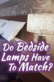 do bedside lamps have to match