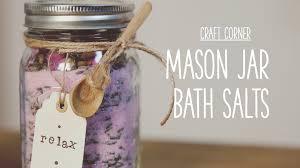 Decorative Jars For Bath Salts Craft Corner How to make a mason jar bath salts YouTube 2