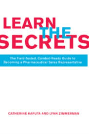 How To Get Into Pharmaceutical Sales Learn The Secrets
