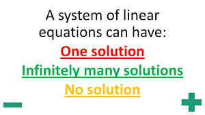 10 a system of linear equations can have one solution infinitely many solutions no solution